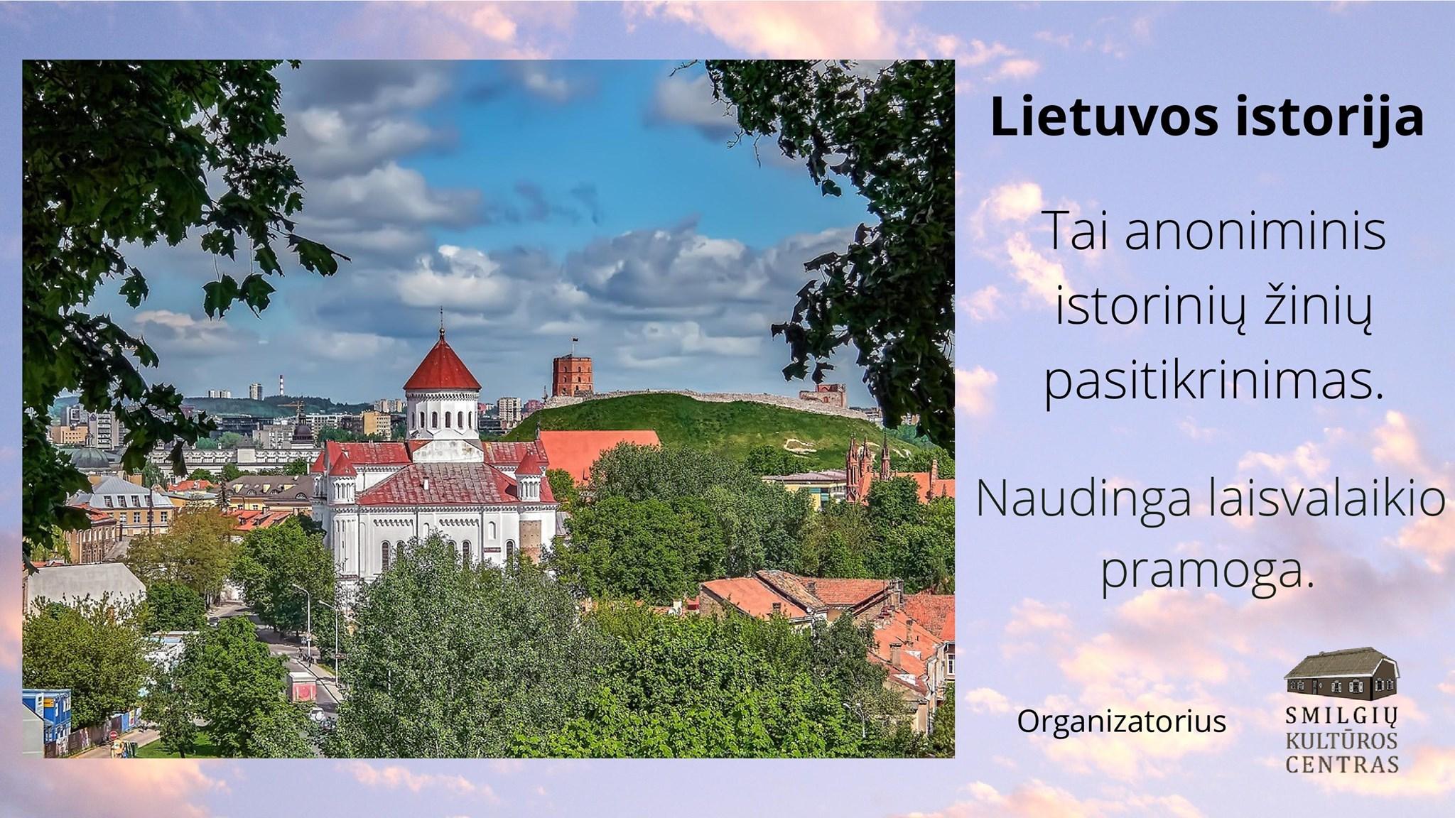 Ar pažįsti Lietuvą? Anoniminė viktorina istorinių žinių pasitikrinimui